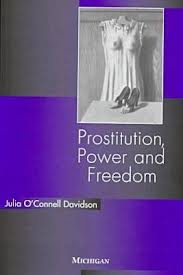Prostitution, Power, and Freedom