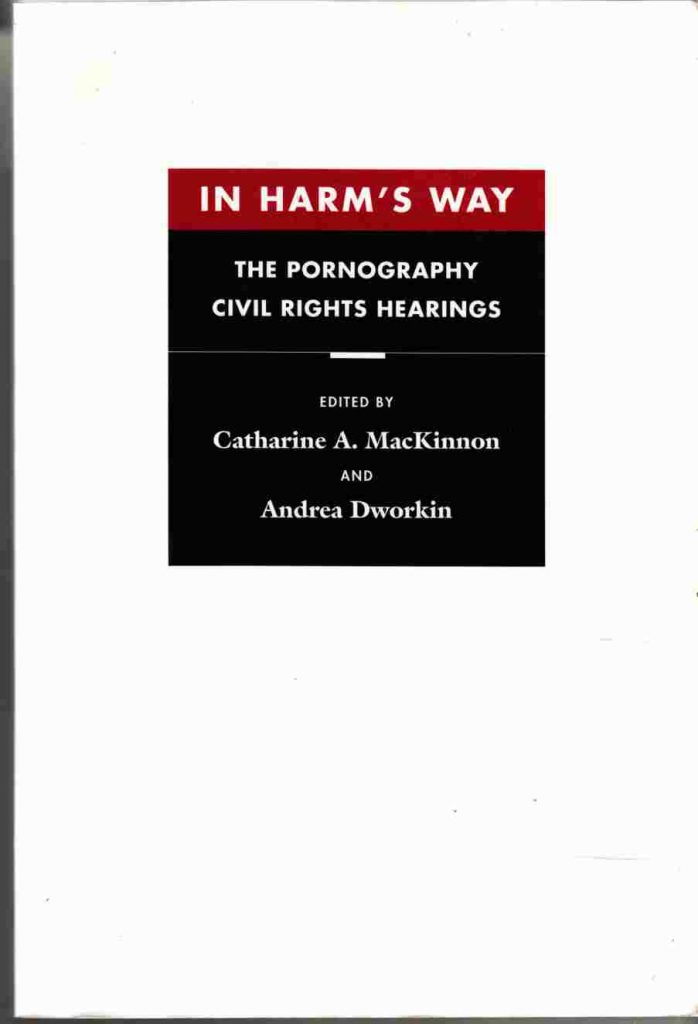 In Harm's Way: The Pornography Civil Rights Hearings