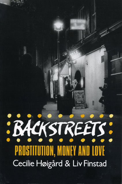 Backstreets: Prostitution, Money, and Love