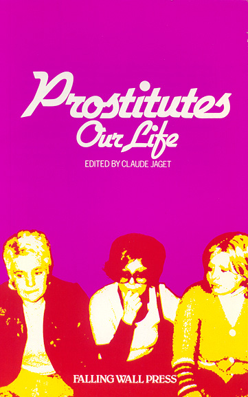 Prostitutes: Our Life